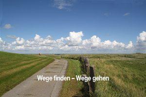 Wege finden - Wege gehen